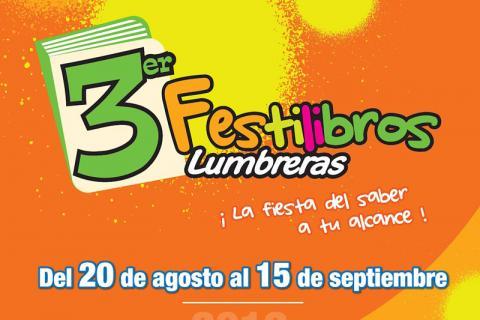 REGRESAMOS. 3er Festilibros Lumbreras del 20 de agosto al 15 de septiembre.