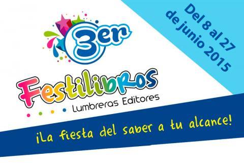 REGRESAMOS. 3er Festilibros Lumbreras del 08 al 27 de junio.